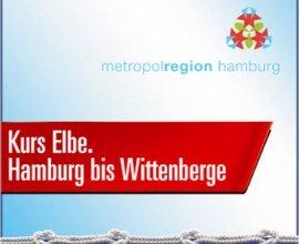 Kurs Elbe. Hamburg bis Wittenberge, © Flusslandschaft Elbe GmbH